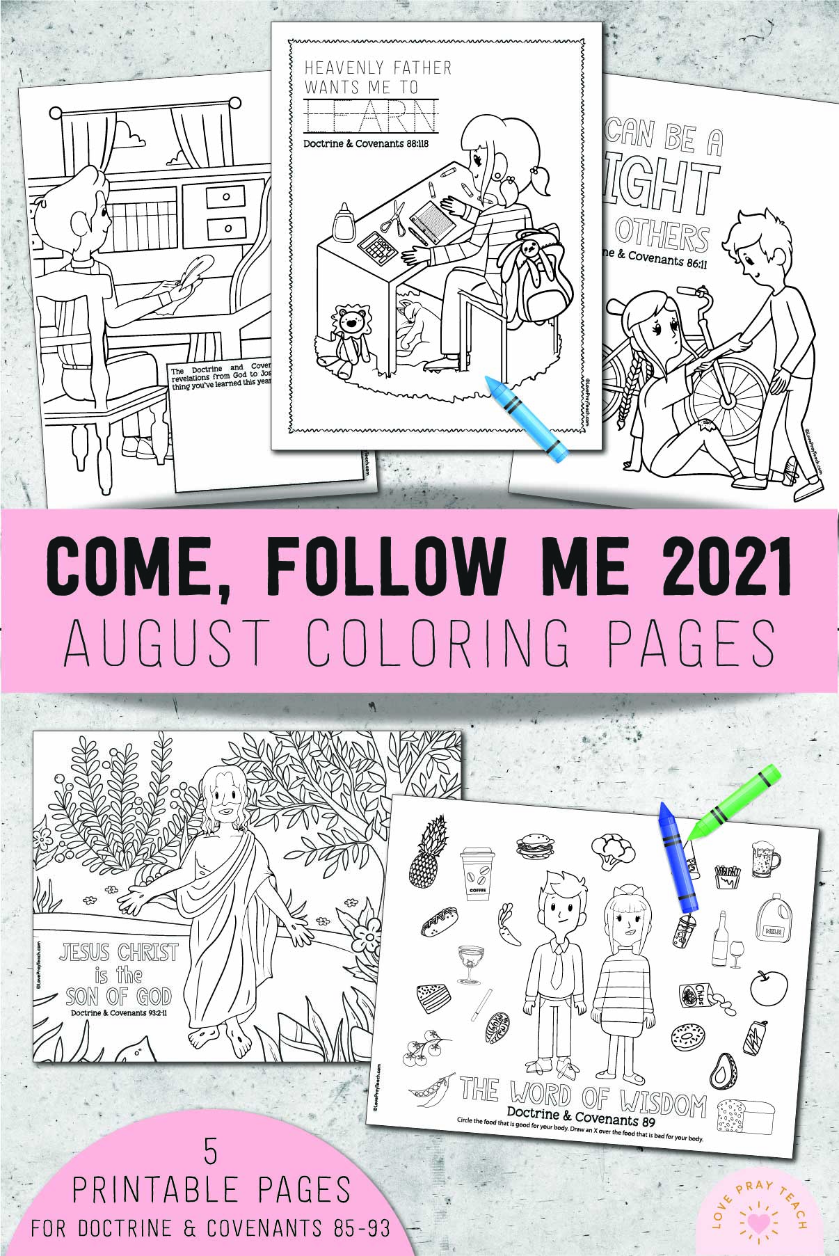 August 2021 Come Follow Me Doctrine & Covenants coloring pages www.LovePrayTeach.com