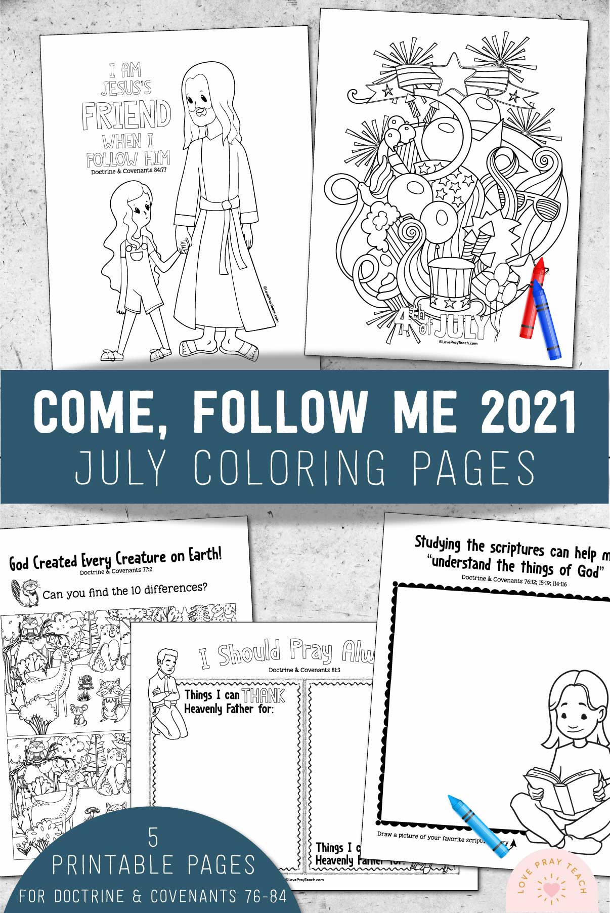 July 2021 Come, Follow Me Coloring Pages for Doctrine & Covenants www.LovePrayTeach.com