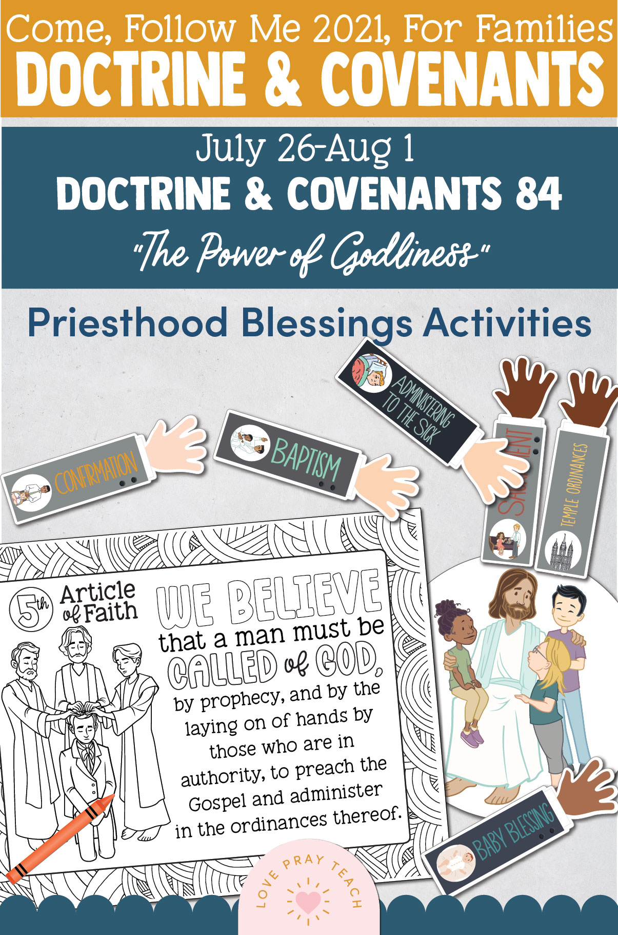"""Come, Follow Me—For Individuals and Families: Doctrine And Covenants 2021, August Week 1 Doctrine and Covenants 84: July 26-August 1, """"The Power of Godliness"""""""