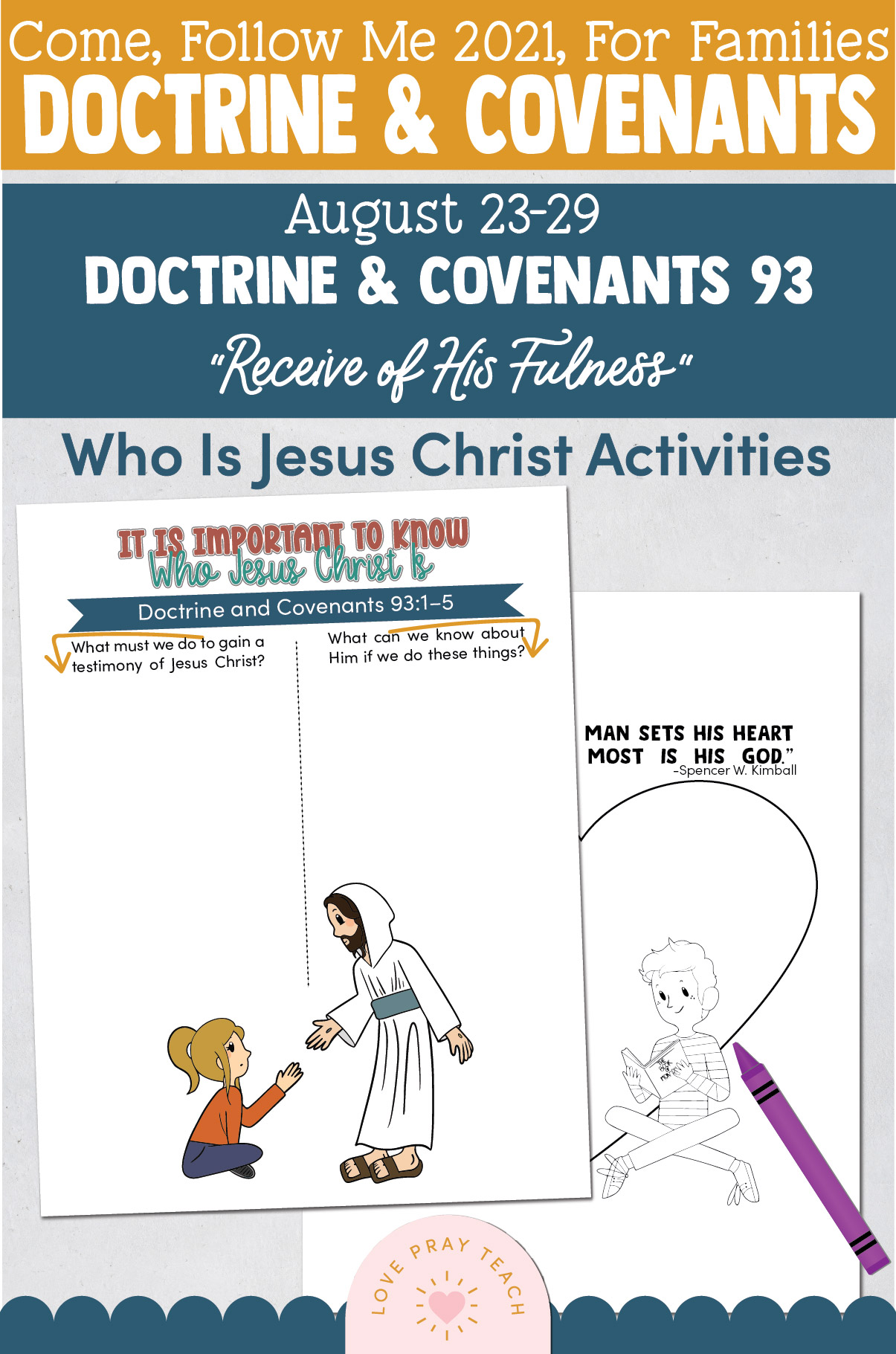 """Come, Follow Me—For Individuals and Families: Doctrine And Covenants 2021, August Week 5 Doctrine and Covenants 93: August 23-29,""""Receive of His Fulness"""""""
