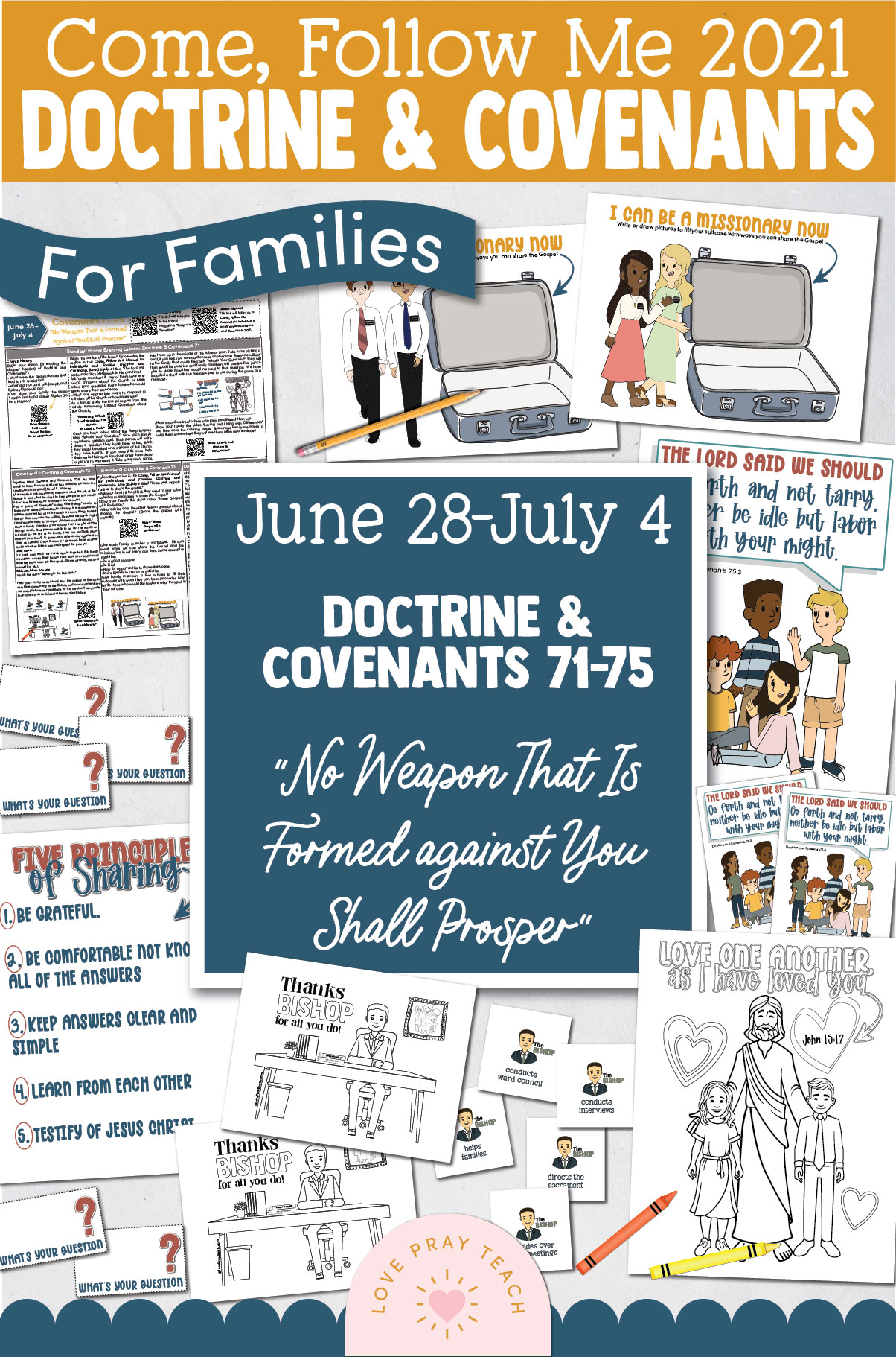 """Come, Follow Me—For Individuals and Families: Doctrine And Covenants 2021, July Week 1 Doctrine and Covenants 71-75: June 28-July 4, """"No Weapon That Is Formed against You Shall Prosper"""""""