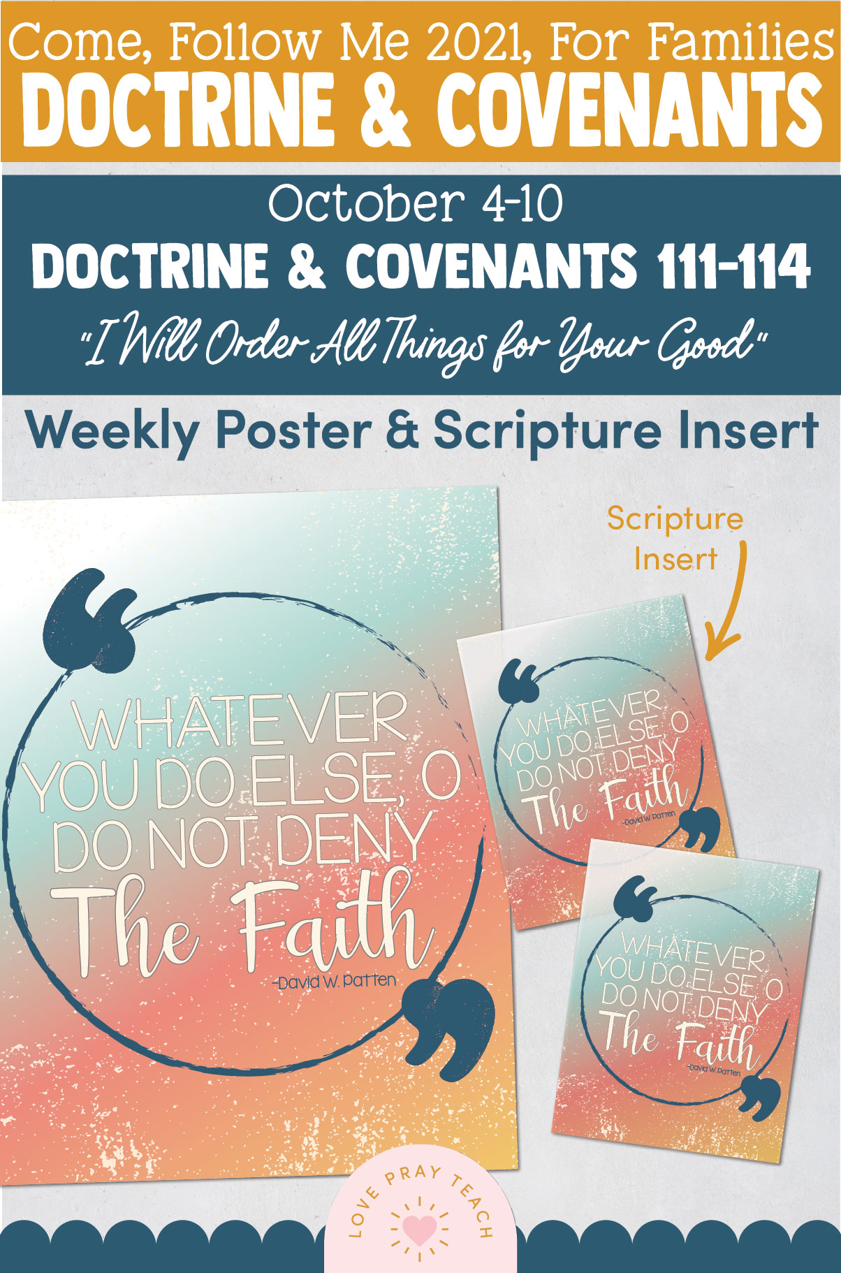 """Come, Follow Me—For Individuals and Families: Doctrine And Covenants 2021, October Week 2 Doctrine and Covenants 111-114:-October 4-10, """"I Will Order All Things for Your Good"""""""