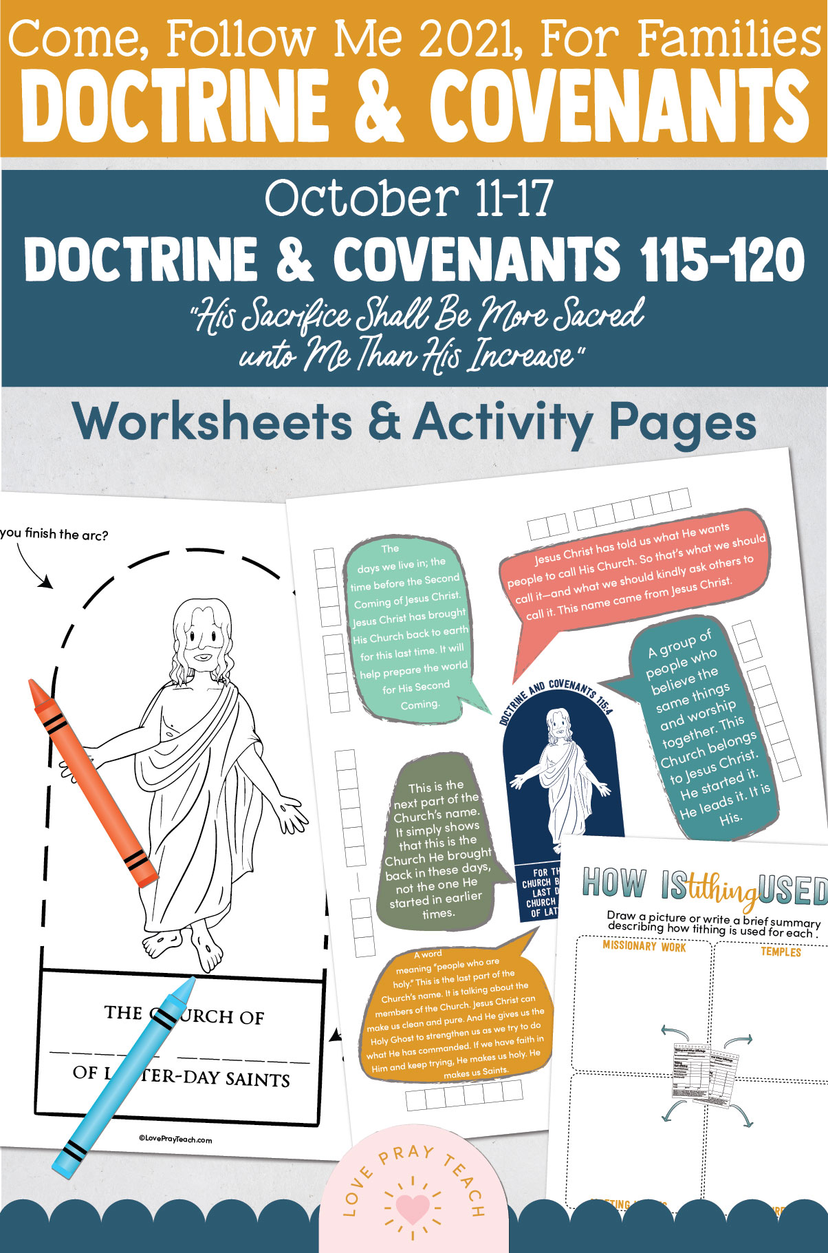 """Come, Follow Me—For Individuals and Families: Doctrine And Covenants 2021, October Week 3 Doctrine and Covenants 115-120:-October 11-17, """"His Sacrifice Shall Be More Sacred unto Me Than His Increase"""""""