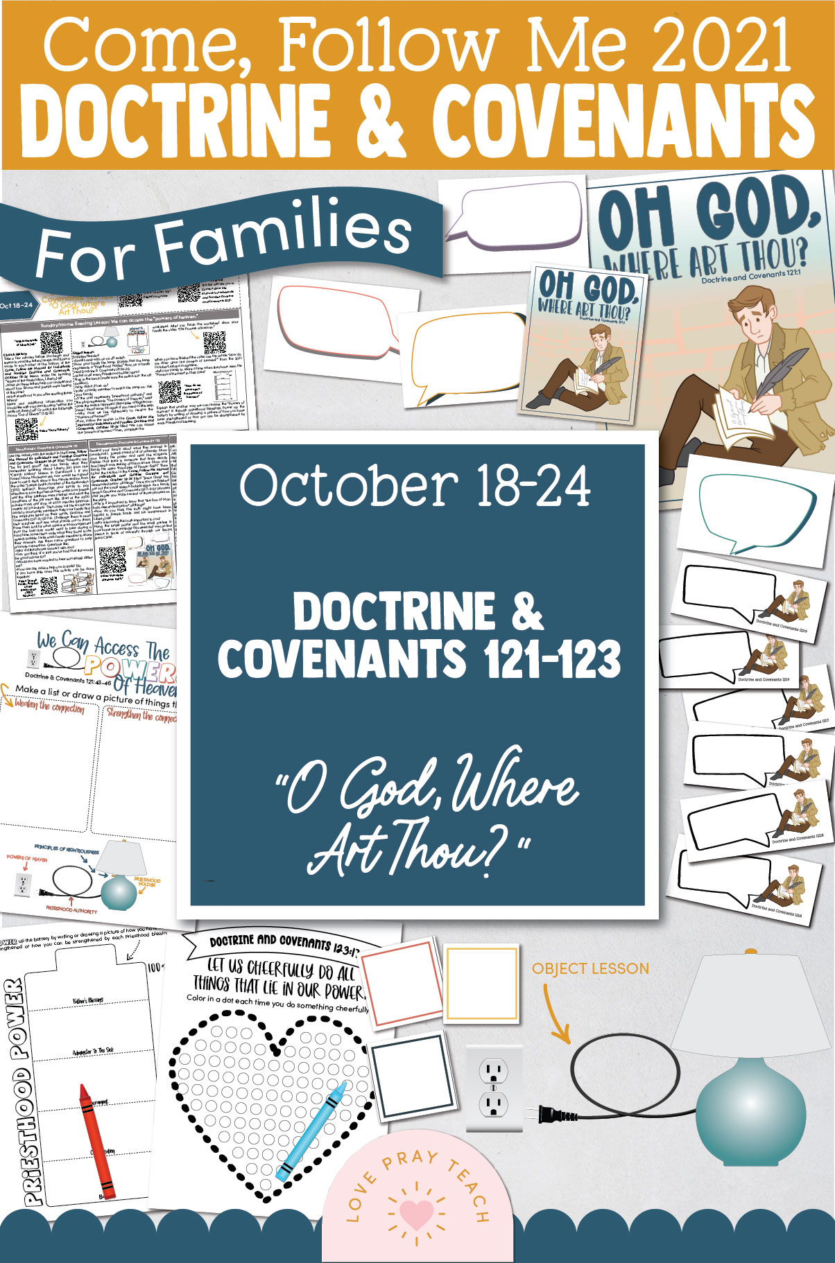 """Come, Follow Me—For Individuals and Families: Doctrine And Covenants 2021, October Week 4 Doctrine and Covenants 121-123:-October 18-24, """"O God, Where Art Thou?"""""""