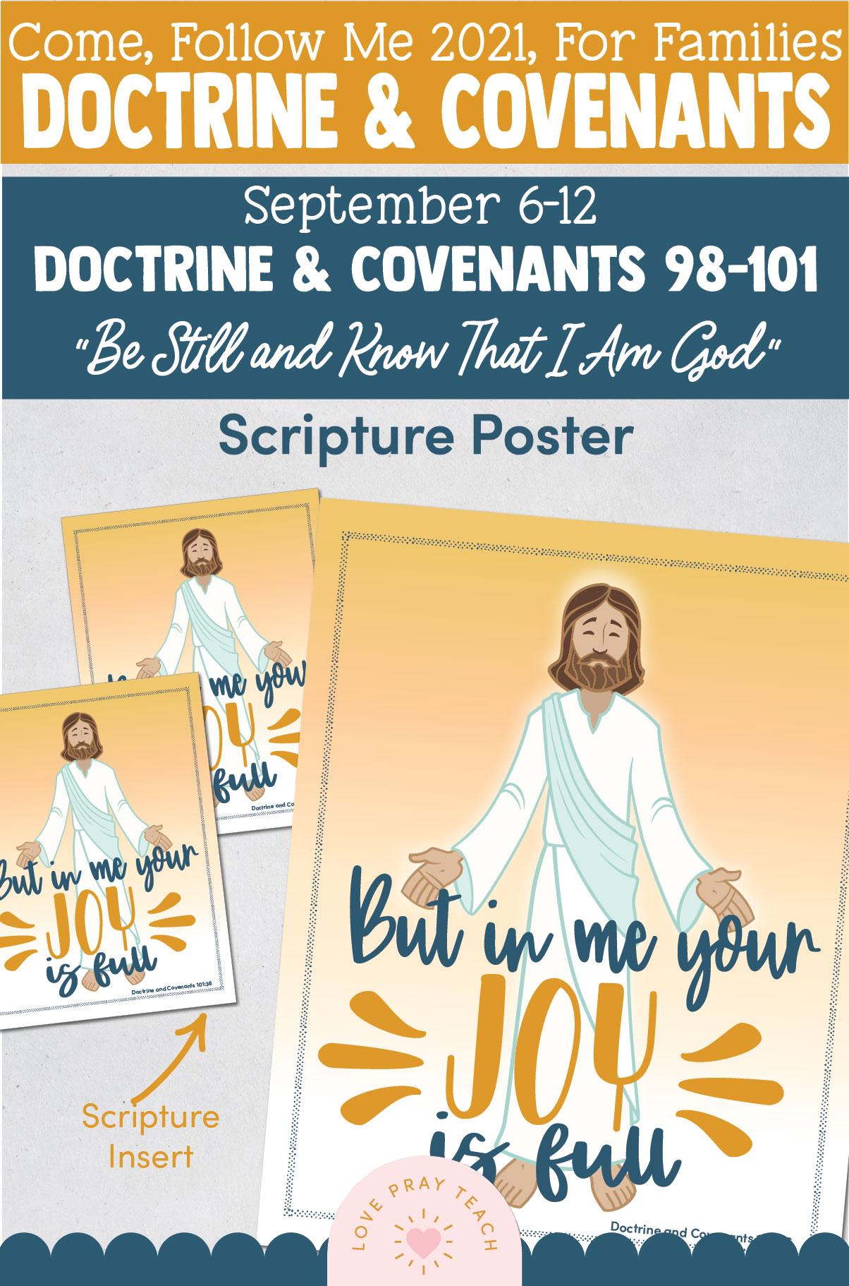"""Come, Follow Me—For Individuals and Families: Doctrine And Covenants 2021, September Week 2 Doctrine and Covenants 98-101: September 6-12,""""Be Still and Know That I Am God"""""""