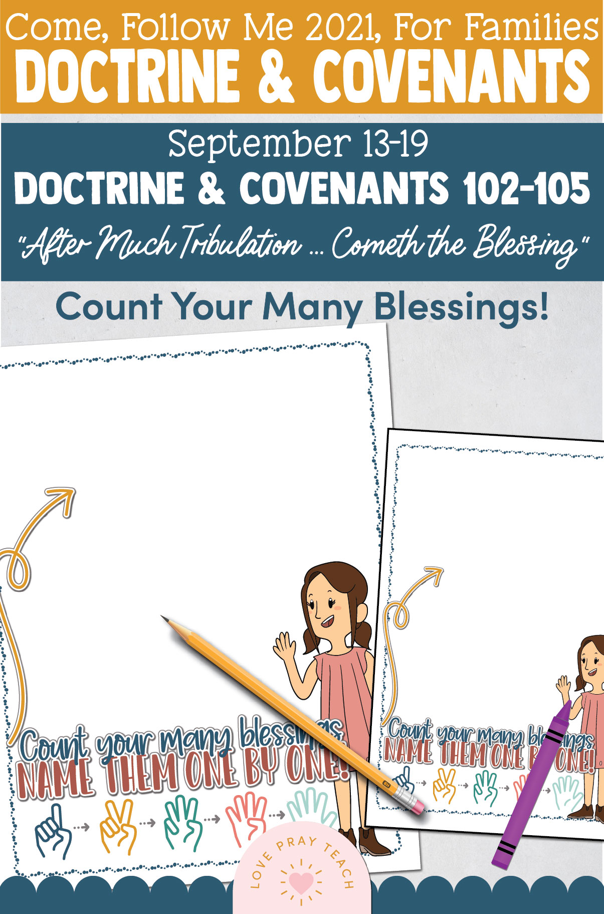 """Come, Follow Me—For Individuals and Families: Doctrine And Covenants 2021, September Week 3 Doctrine and Covenants 102-105: September 13-19, """"After Much Tribulation … Cometh the Blessing"""""""
